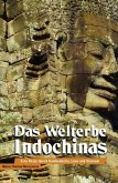 Das Welterbe Indochinas (eBook, ePUB)