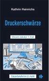 Druckerschwärze (eBook, ePUB)