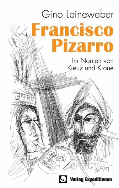Francisco Pizarro - Leineweber, Gino