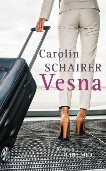 Vesna - Schairer, Carolin