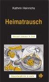 Heimatrausch (eBook, ePUB)