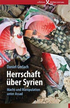 Herrschaft über Syrien - Gerlach, Daniel
