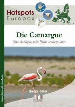 Die Camargue - Faller, Gregor