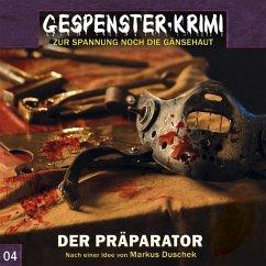 Gespenster-Krimi - Der Präparator, 1 Audio-CD