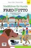 FRED & OTTO unterwegs in Zürich und Umgebung