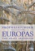 Prophezeiungen zur Zukunft Europas und reale Ereignisse (eBook, ePUB)
