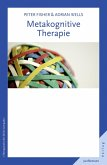Metakognitive Therapie (eBook, PDF)