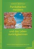Panikattacken meistern und das Leben zurückgewinnen (eBook, PDF)