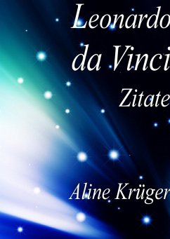 Leonardo da Vinci Zitate (eBook, ePUB)