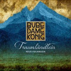 Traumländlein-Neue Folkmusik - Bube Dame König