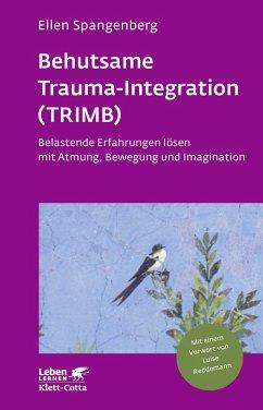 Behutsame Trauma-Integration (TRIMB) (eBook, PDF) - Spangenberg, Ellen