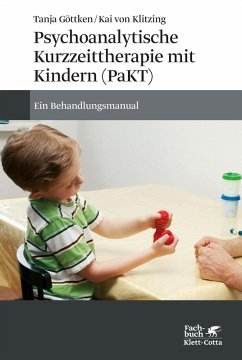 Psychoanalytische Kurzzeittherapie mit Kindern (PaKT) (eBook, ePUB) - Göttken, Tanja; Klitzing, Kai; Klitzing, Kai von