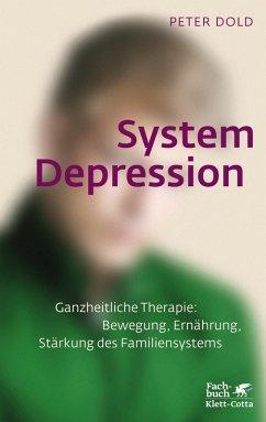 System Depression (eBook, ePUB) - Dold, Peter