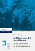 Die Wilhelminische Zeit in der Diskussion (eBook, PDF)