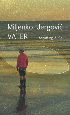 Vater (eBook, ePUB) - Jergovic, Miljenko