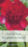 Der glückliche Gärtner (eBook, ePUB)