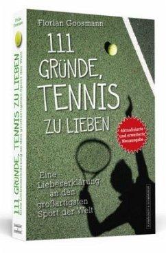 111 Gründe, Tennis zu lieben