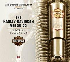 Die Harley-Davidson Motor Co. Archiv-Kollektion - Leffingwell, Randy; Holmstrom, Darwin