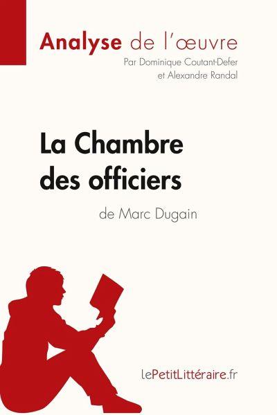 Analyse la chambre des officiers de marc dugain analyse - La chambre des officiers resume complet ...