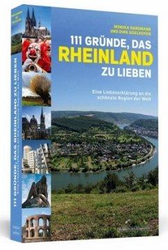 111 Gründe, das Rheinland zu lieben
