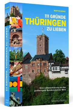 111 Gründe, Thüringen zu lieben - Berke, Martin
