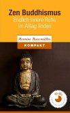 Zen Buddhismus - Endlich innere Ruhe im Alltag finden (eBook, ePUB)