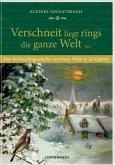 Kleines Adventsbuch Verschneit liegt rings die ganze Welt ...