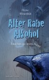 Alter Rabe Alkohol (eBook, ePUB)