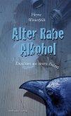Alter Rabe Alkohol (eBook, ePUB)