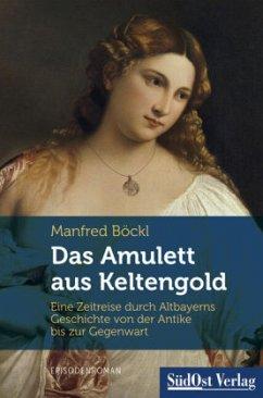 Das Amulett aus Keltengold