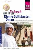 Reise Know-How KulturSchock Kleine Golfstaaten und Oman: Qatar, Bahrain, Oman und Vereinigte Arabische Emirate (eBook, PDF)