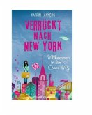 Willkommen in der Chaos-WG / Verrückt nach New York Bd.1