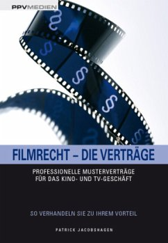 Filmrecht - Die Verträge