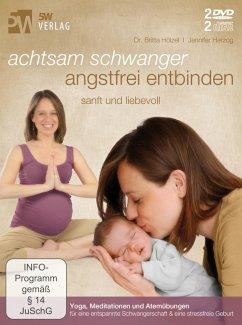 Achtsam schwanger, angstfrei entbinden, 2 DVD u...