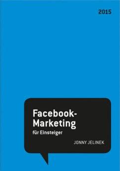 Facebook-Marketing für Einsteiger 2015