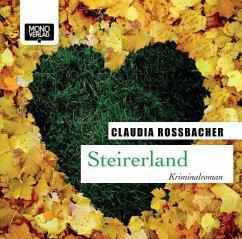 Steirerland, 4 Audio-CDs - Rossbacher, Claudia