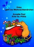 Prinz geht ins Weihnachtsmärchen (eBook, ePUB)