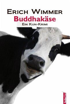 Buddhakäse: Ein Salzkammergut-Krimi (eBook, ePUB) - Wimmer, Erich