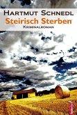Steirisch Sterben: Österreich Krimi (eBook, ePUB)
