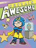 Captain Awesome 13 and the Easter Egg Bandit (eBook, ePUB)