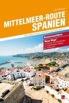 Mittelmeer-Route Spanien (eBook, PDF) - Wiegand, Jens