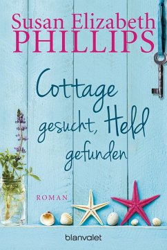 Cottage gesucht, Held gefunden (eBook, ePUB) - Phillips, Susan Elizabeth