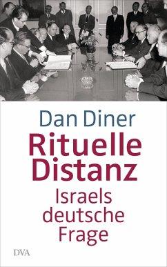 Rituelle Distanz (eBook, ePUB) - Diner, Dan