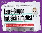 Lepra-Gruppe hat sich aufgelöst (eBook, ePUB)