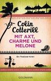 Mit Axt, Charme und Melone / Jimm Juree Bd.3 (eBook, ePUB)