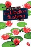 Der Libellenflüsterer / Erdbeerpflücker-Thriller Bd.7 (eBook, ePUB)