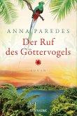 Der Ruf des Göttervogels / Costa-Rica-Saga Bd.3 (eBook, ePUB)