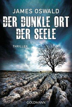 Der dunkle Ort der Seele / Detective Inspector McLean Bd.3 (eBook, ePUB) - Oswald, James