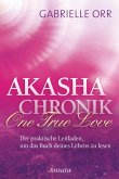 Akasha-Chronik. One True Love (eBook, ePUB)