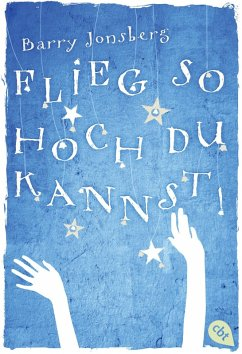 Flieg, so hoch du kannst (eBook, ePUB) - Jonsberg, Barry